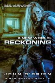 A New World: Reckoning ebook by John O'Brien