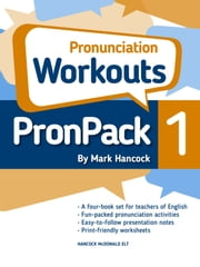 PronPack 1: Pronunciation Workouts ebook by Mark Hancock