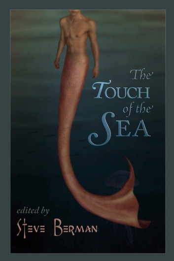 The Touch of the Sea ebook by Steve Berman