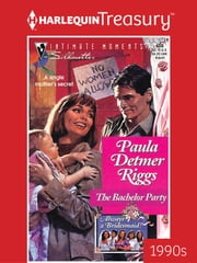 The Bachelor Party ebook by Paula Detmer Riggs