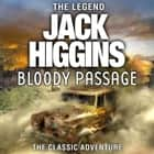 Bloody Passage audiobook by Jack Higgins