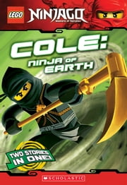 LEGO Ninjago Chapter Book: Cole, Ninja of Earth ebook by Greg Farshtey