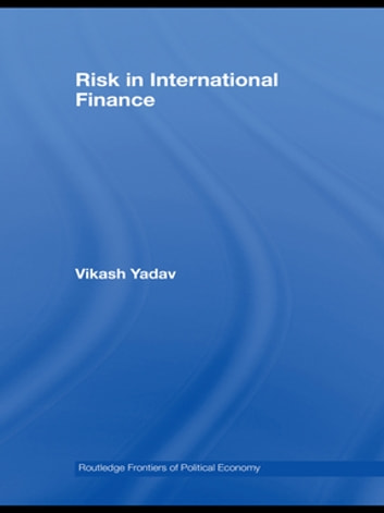 Risk in International Finance ebook by Vikash Yadav