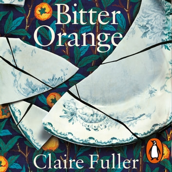 Bitter Orange audiobook by Claire Fuller