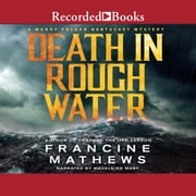 Death in Rough Water audiobook by Francine Mathews