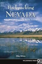 Backpacking Nevada ebook by Mike White