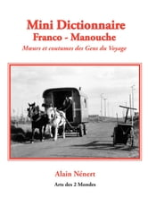 Mini Dictionnaire Franco - Manouche ebook by Alain Nénert