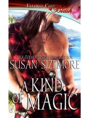 A Kind of Magic ebook by Susan Sizemore