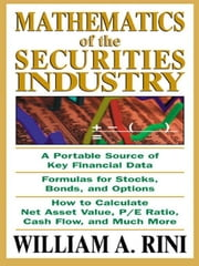 Mathematics of the Securities Industry ebook by Rini, William