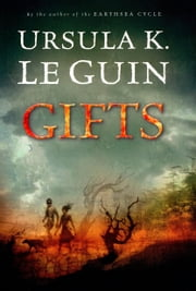 Gifts ebook by Ursula K. Le Guin