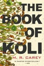 The Book of Koli eBook by M. R. Carey