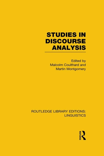 Studies in Discourse Analysis (RLE Linguistics B: Grammar) ebook by