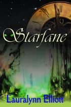 Starfane ebook by Lauralynn Elliott