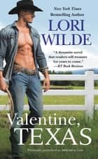 Valentine, Texas (previously published as Addicted to Love) ebook by Lori Wilde