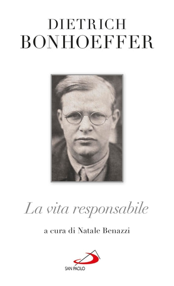 La vita responsabile. Un bilancio ebook by Dietrich Bonhoeffer