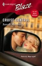 Cruise Control ebook by Sarah Mayberry