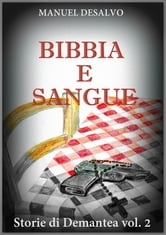 Bibbia e sangue ebook by Manuel Desalvo