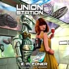 Carnival On Union Station audiobook by