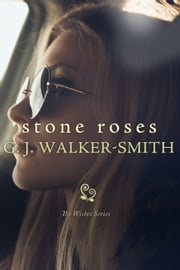 Stone Roses ebook by GJ Walker-Smith