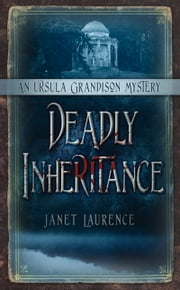 Deadly Inheritance - An Ursula Grandison Mystery ebook by Janet Laurence