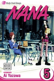 Nana, Vol. 5 ebook by Ai Yazawa,Ai Yazawa