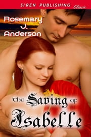 The Saving of Isabelle ebook by Rosemary J. Anderson