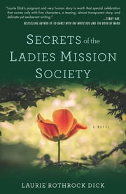 Secrets of the Ladies Mission Society ebook by Laurie Dick