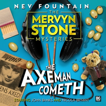 The Axeman Cometh audiobook by Nev Fountain