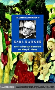 The Cambridge Companion to Karl Rahner ebook by Marmion, Declan