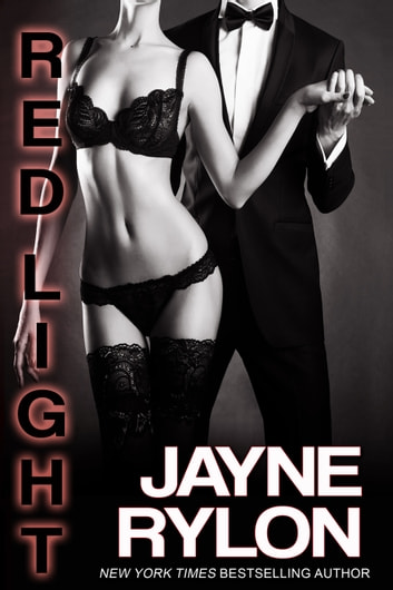 Red Light Boxed Set - Complete Series Bargain Bundle ebook by Jayne Rylon