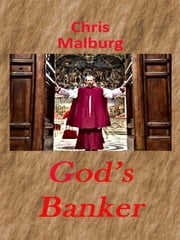 God's Banker ebook by Chris Malburg