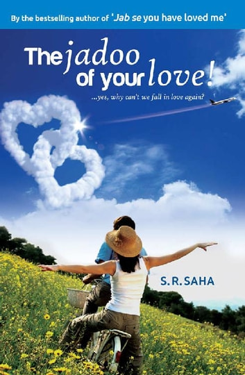 The Jadoo of your Love ebook by S.R. Saha