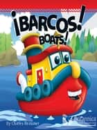 Barcos (Boats) ebook by Charles Reasoner, Britannica Digital Learning