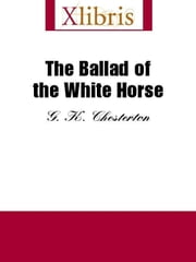 The Ballad of the White Horse ebook by Totten, J.