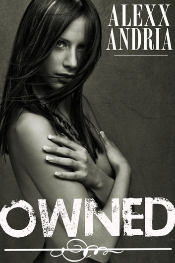 Owned ebook by Alexx Andria