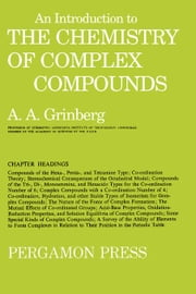 An Introduction to the Chemistry of Complex Compounds ebook by Grinberg, Aleksander Abramovich