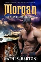 Morgan ebook by Kathi S. Barton