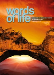 Words of Life September-December 2013 ebook by Beverly Ivany,Paul Mortlock,Trevor Howes