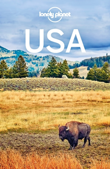 Lonely Planet USA ebook by Lonely Planet,Benedict Walker,Kate Armstrong,Brett Atkinson,Carolyn Bain,Amy C Balfour,Ray Bartlett,Greg Benchwick,Andrew Bender,Sara Benson