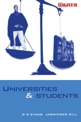 Universities and Students - A Guide to Rights, Responsibilities and Practical Remedies ebook by Evans, G.R.,Gill, Jaswinder
