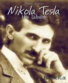 Nikola Tesla ebook by Daniel Coenn