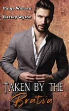Taken by the Bratva ebook by Paige Warren, Harley Wylde