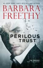 Perilous Trust ebook by