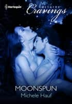 Moonspun ebook by Michele Hauf