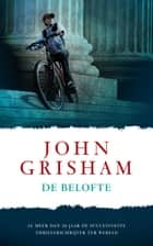 De belofte ebook by John Grisham, Hugo Kuipers
