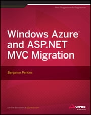 Windows Azure and ASP.NET MVC Migration ebook by Benjamin Perkins