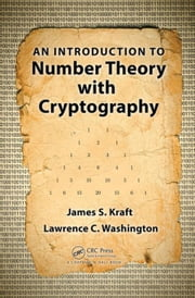 An Introduction to Number Theory with Cryptography ebook by Kobo.Web.Store.Products.Fields.ContributorFieldViewModel