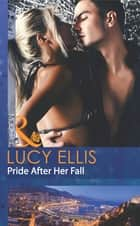 Pride After Her Fall (Mills & Boon Modern) eBook by Lucy Ellis