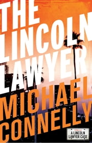 The Lincoln Lawyer (Haller 1) ebook by Michael Connelly