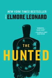 The Hunted ebook by Elmore Leonard
